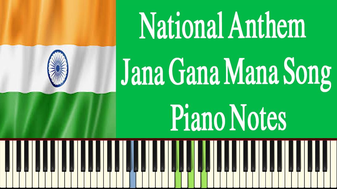 Jana Gana Mana Piano Notes -The Easy Way